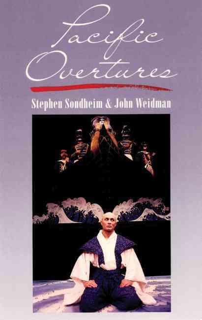 Pacific Overtures By Sondheim, Stephen/ Weidman, John